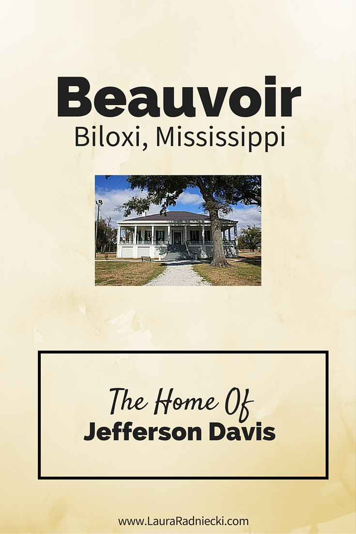 Beauvoir Estate - Biloxi, Mississippi - Home of Jefferson Davis