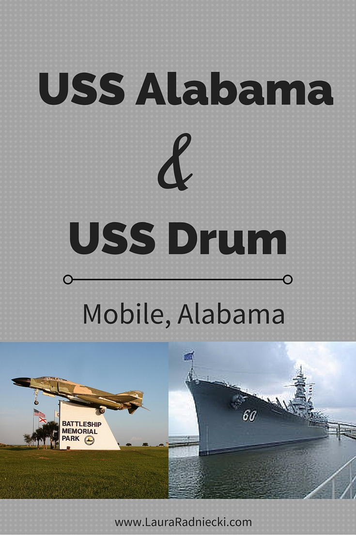 USS Alabama and USS Drum | Battleship Memorial Park | Mobile, Alabama