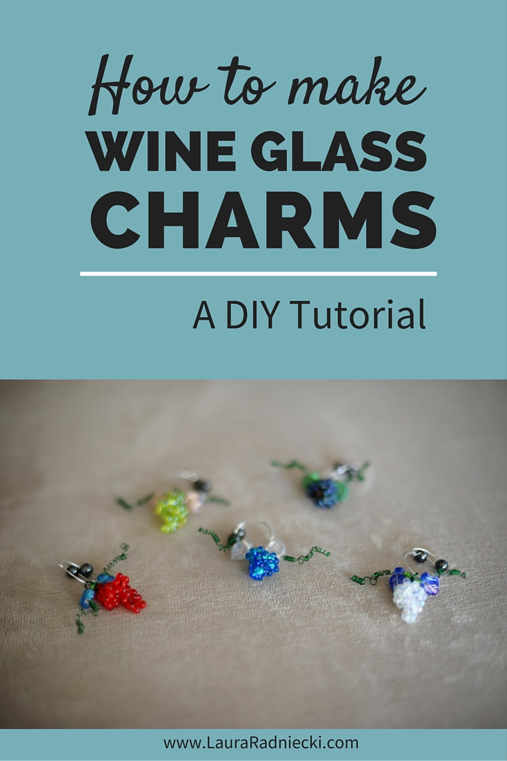How to Make Wine Glass Charms – A DIY Tutorial