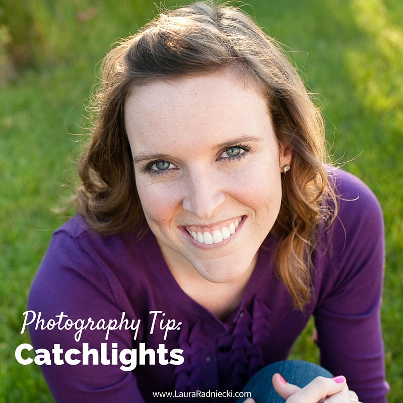 Photography Tip- Catchlights