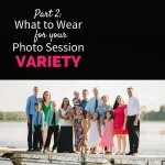 Photography Tip- What to Wear for Your Photo Session, Part 2 - Diverse color scheme, a variety of different colors and styles.