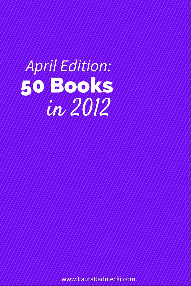 50 Books in 2012 – April Recap