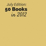 50 Books in 2012 - July Recap