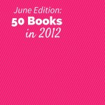 50 Books in 2012 - June Recap