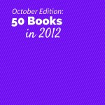 50 Books in 2012 - October Recap