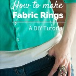 DIY Tutorial- How To Fabric Rings