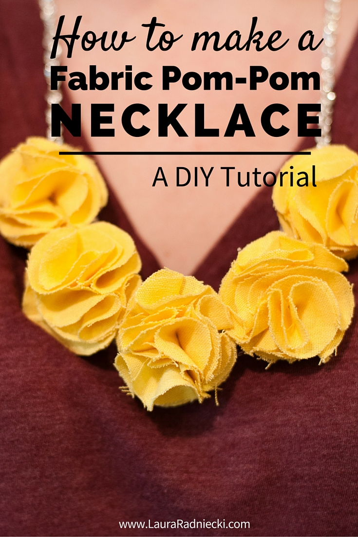 How to Make a Fabric Pom Pom Necklace – A DIY Tutorial