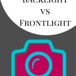 Backlight vs Frontlight |Photography Tip