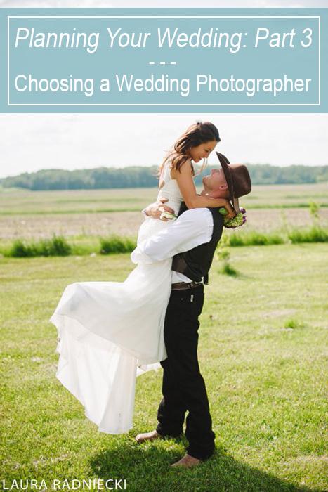 WeddingPlanning_Choosing Your Wedding Photographer_3_ by Minnesota Wedding Photographer LauraRadniecki