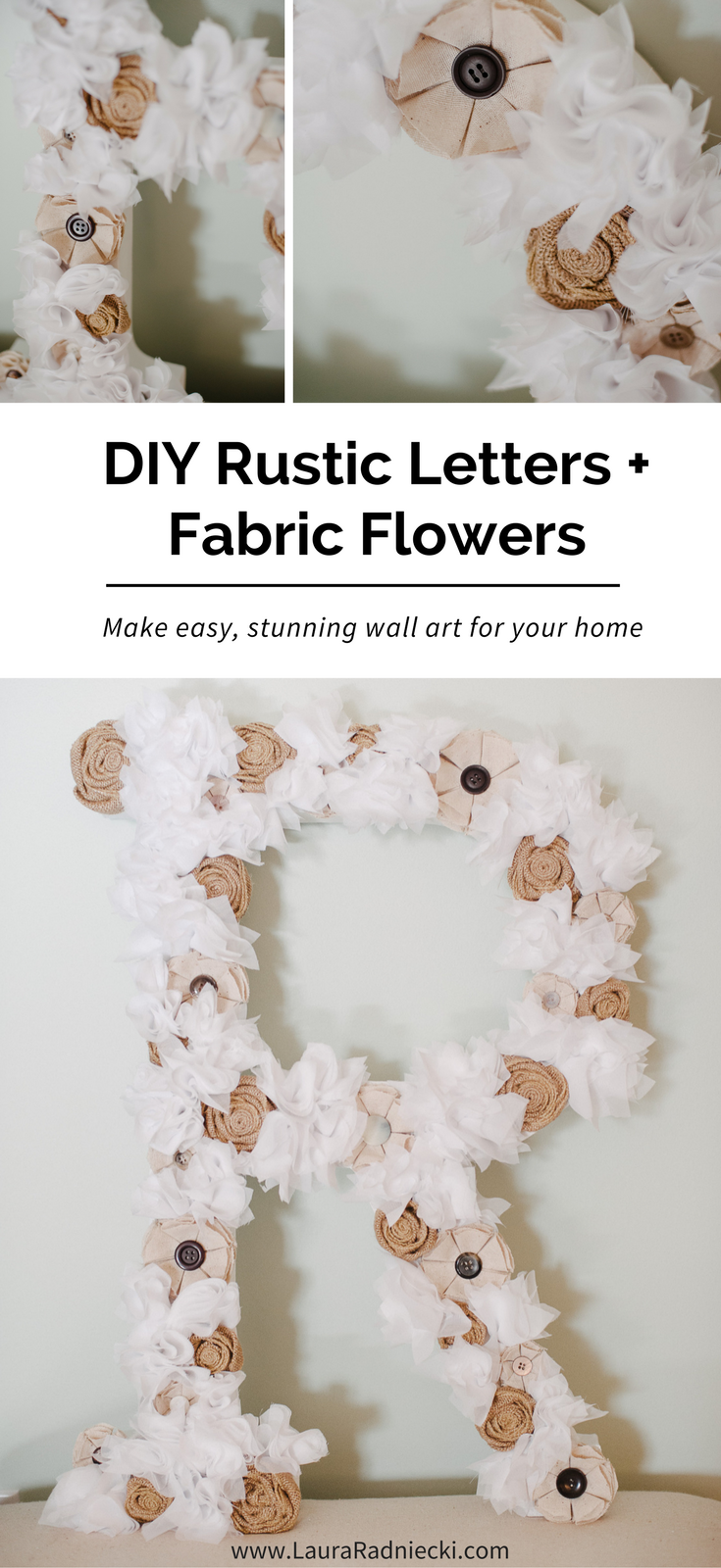 DIY Tutorial- How To Make A Fabric Flower Letter - DIY Rustic Letters and Fabric Flowers | DIY Rustic Letter with Fabric Flowers