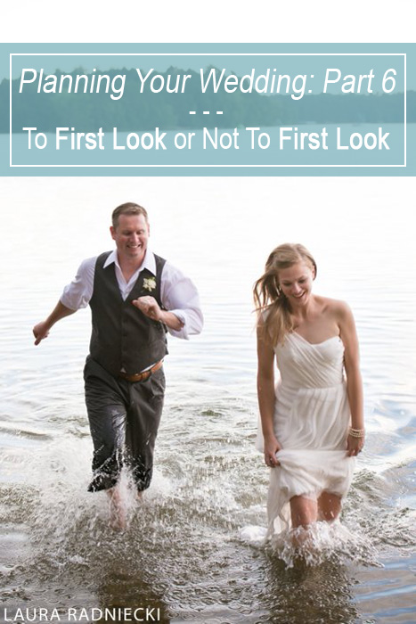 Wedding Planning - To Do A First Look or Not