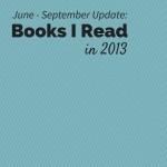 2013 - Books Read - 3rd Quarter Update