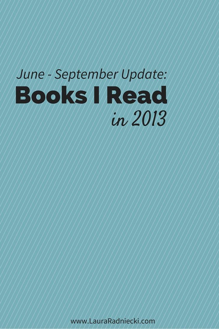 June – September 2013 Book Recap