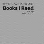 2013 - Books Read - 4th Quarter Update