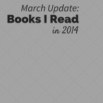 2014 - Books Read - March Update