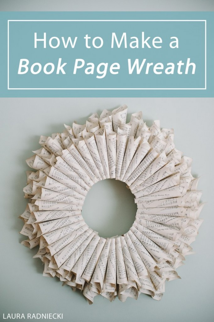 DIY Book Page Wreath - A DIY Tutorial