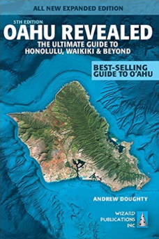 Oahu Revealed - Guide Book of Things To Do on Oahu | List of Things to do on Oahu Hawaii | Top Things to do on Oahu, Hawaii
