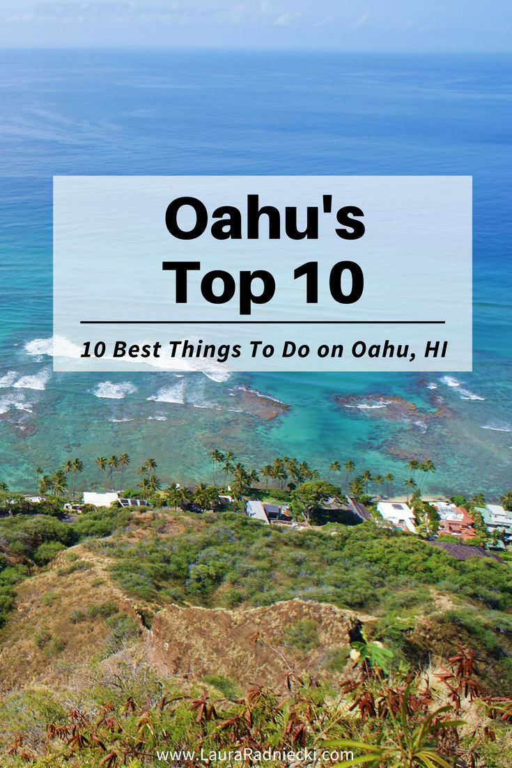 Top Things You Must Do On Oahu Hawaii Oahu Hawaii Travel Tips - 10 things to see and do in honolulu
