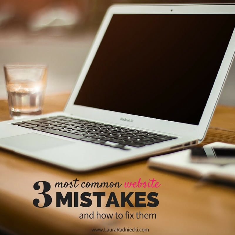 Top 3 Common Website Mistakes and how to fix them