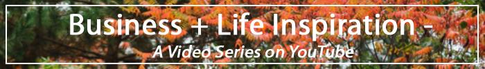 Laura Radniecki Business and Life Inspiration Video Series