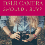 What Kind of DSLR Should I Buy? | Photography Equipment Guide and Recommendations | Laura Radniecki