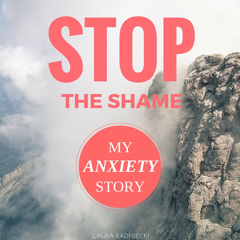 Stop the Shame - My Anxiety Story
