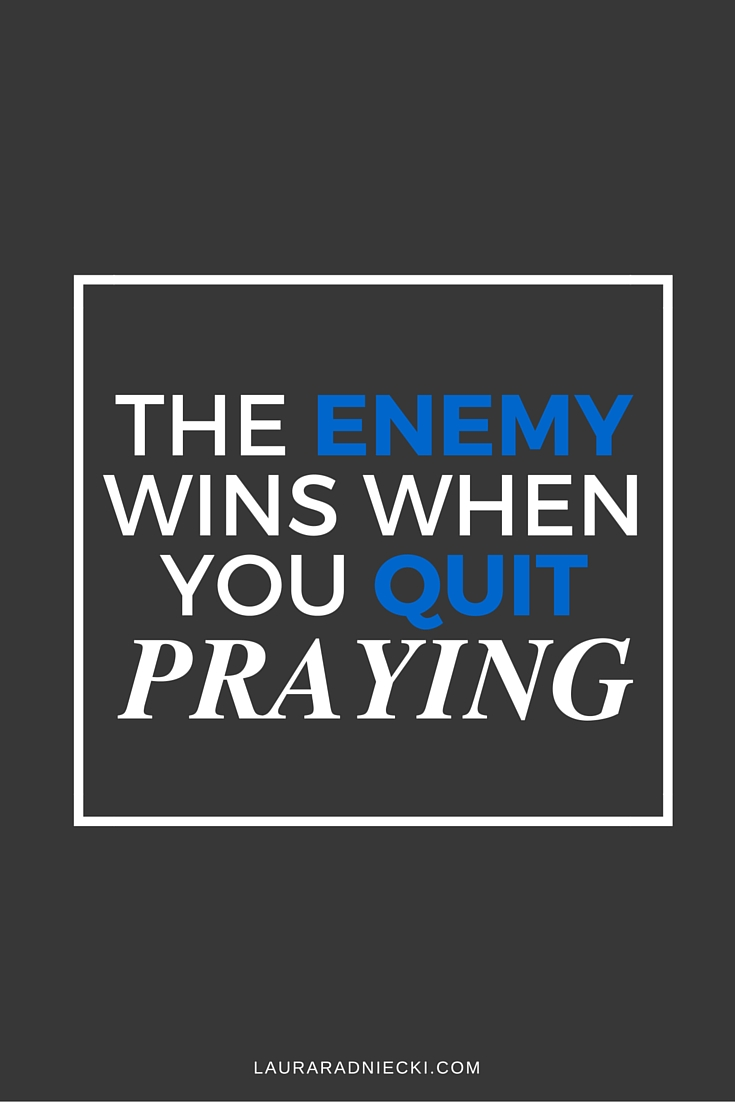 The Enemy Wins When You Quit Praying | when you quit praying, the enemy wins | Lessons from The Book FerVent