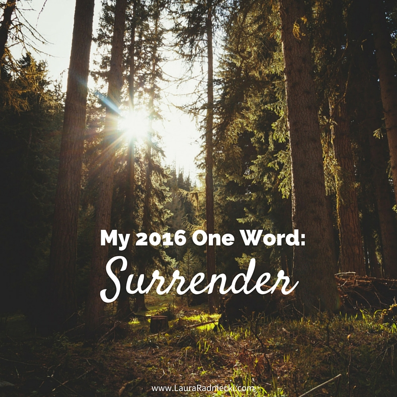 My One Word for 2016 – Surrender