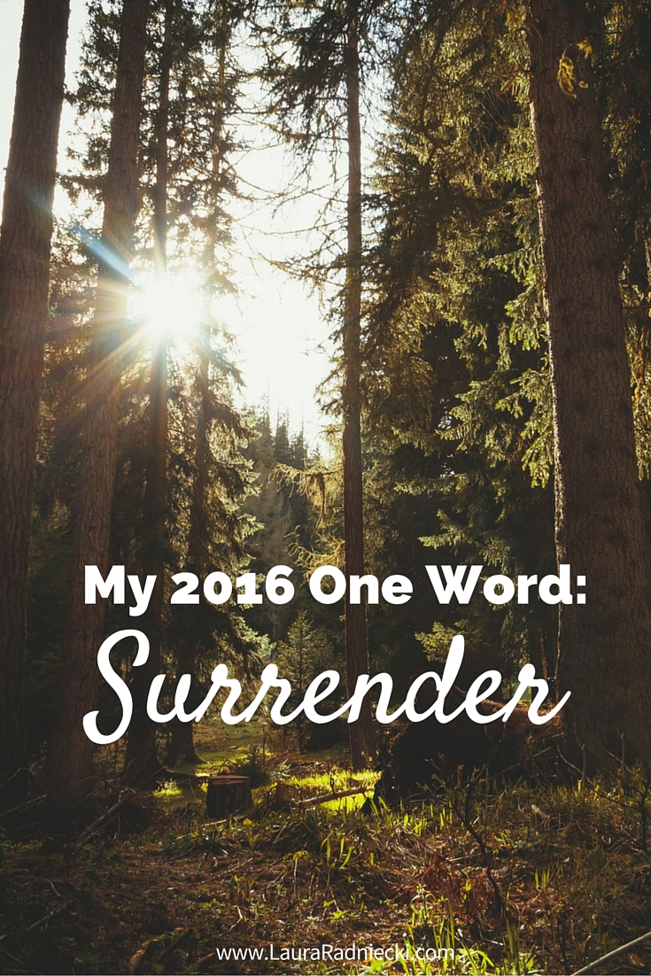 My 2016 One Word - Surrender