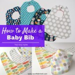 Baby Bib Tutorial - How to Make a Baby Bib - Easy Baby Bib - How to Sew a Baby Bib | Make It For Baby | DIY and Craft Resources