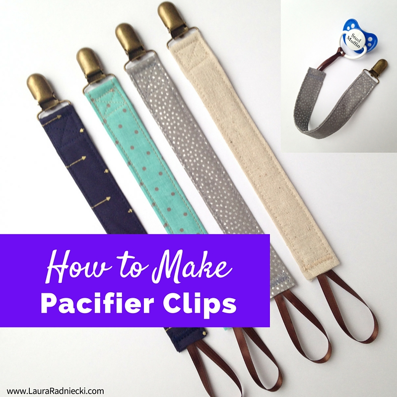 How to Make Pacifier Clips - Pacifier Clip Tutorial - Easy to Sew Pacifier Clips