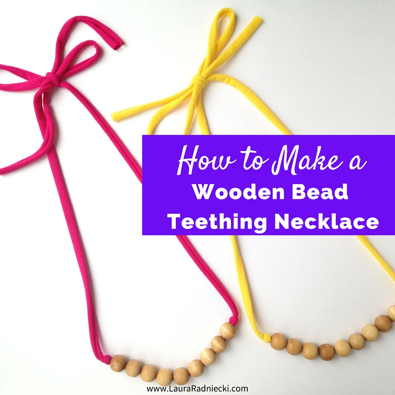 How to Make a Wooden Bead Teething Necklace
