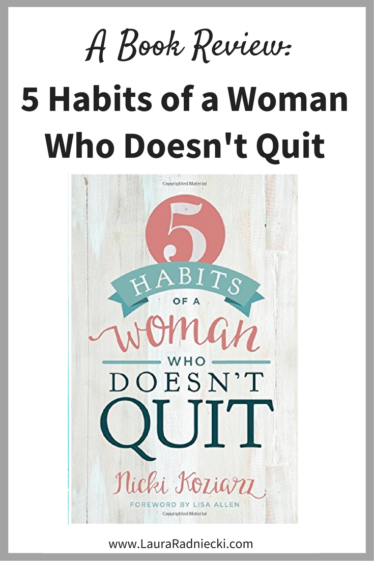 5 Habits of a Woman Who Doesn't Quit Book Review