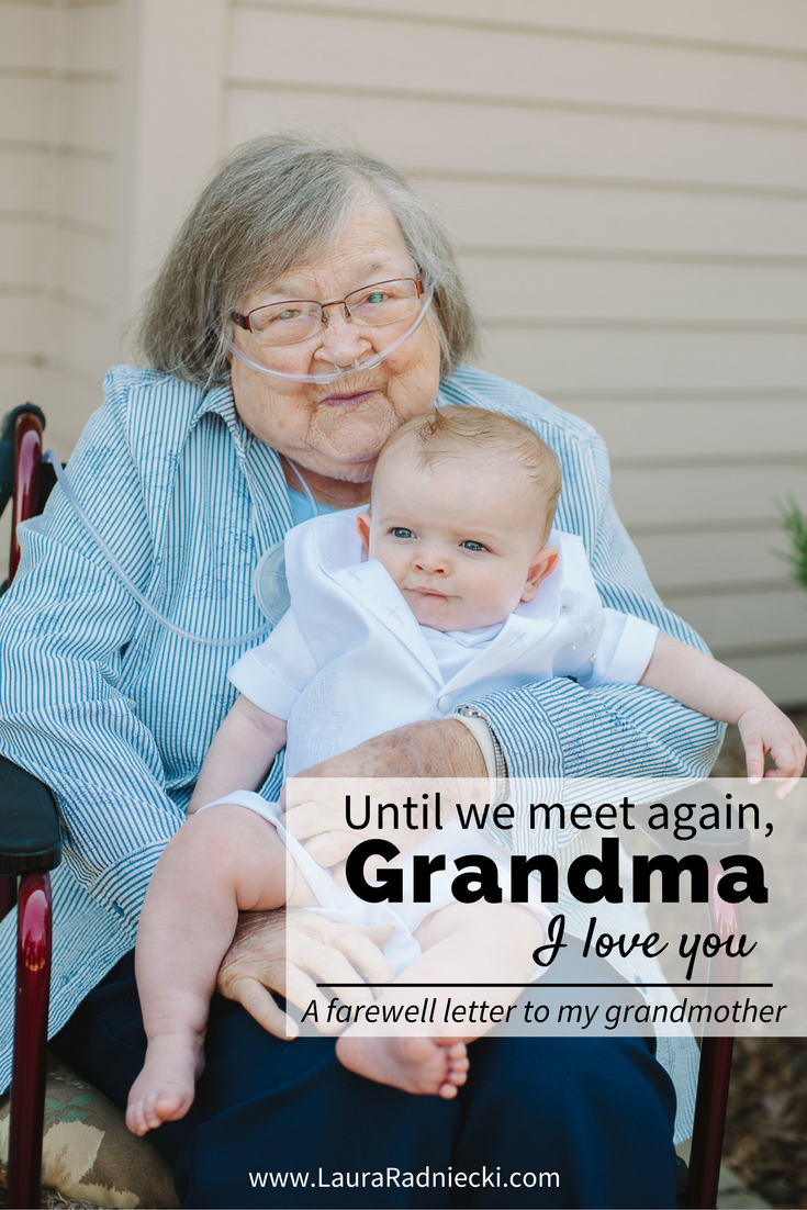 My Grandma Sayings: Until We Meet Again, Grandma