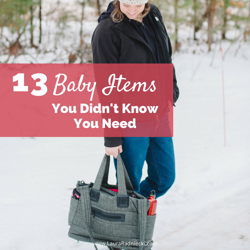 13 Baby Items You Didn't Know You Need - Must Have Baby Items