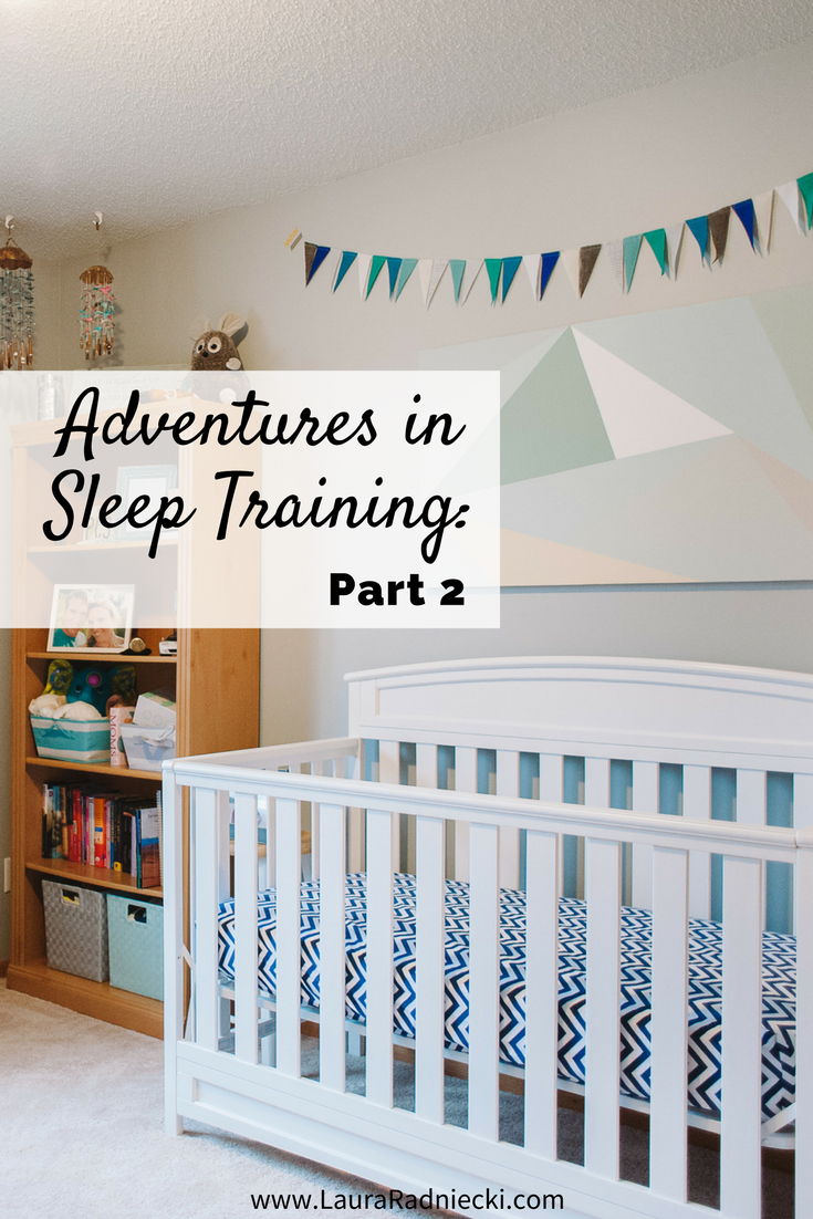 Adventures in Sleep Training - Part 2 - Sleeping Through the Night