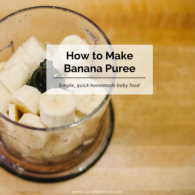 How to Make Banana Puree - Homemade Baby Food | Banana puree for baby, banana puree baby food, banana puree baby, banana puree for baby how to make.