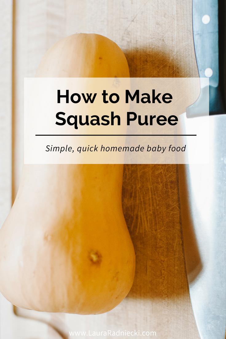 How to Make Squash Puree - Homemade Baby Food