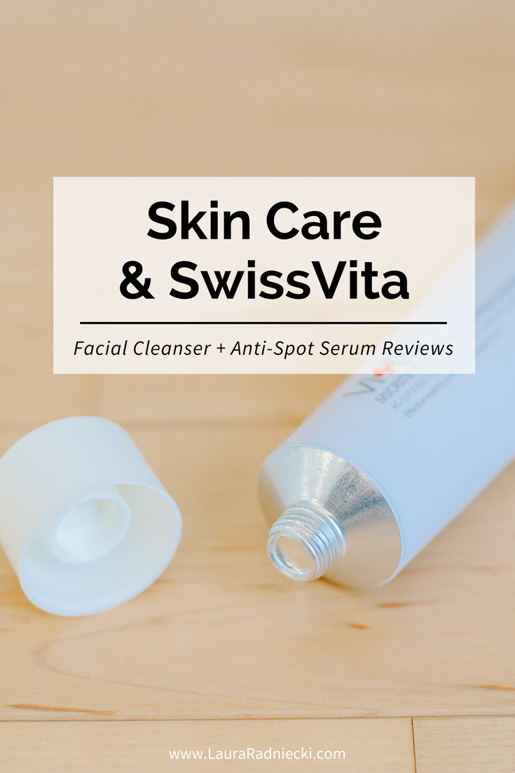 Skin Care with SwissVita | Product Review | SwissVita Facial Cleanser and Anti-Spot Serum
