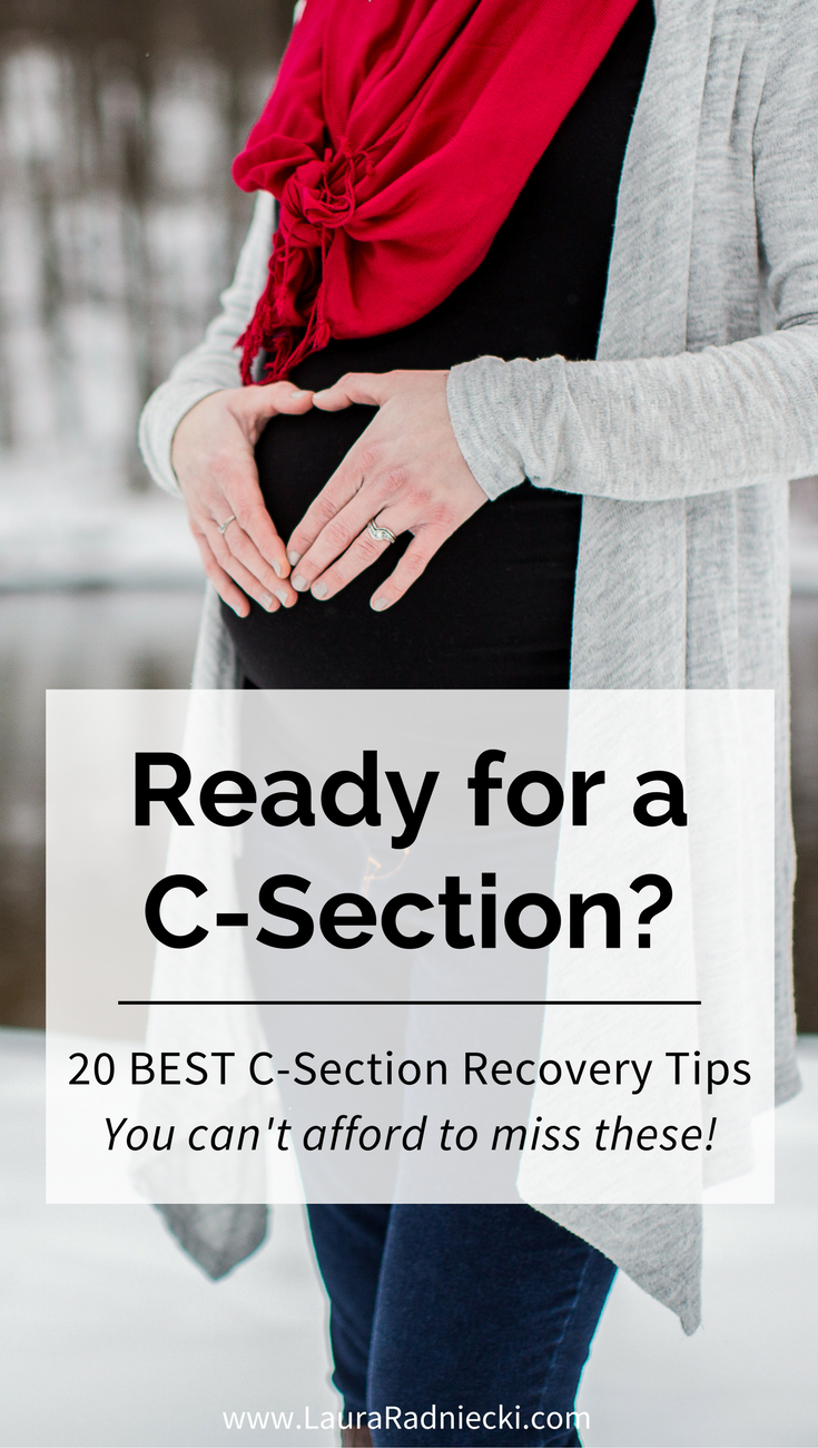 Prepare yourself for a C-section with these 20 best c-section recovery tips | C-section tips, c-section recovery, c-section birth plan