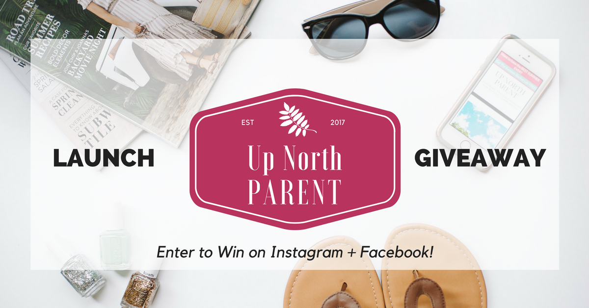 Up North Parent Project | Summer Launch Giveaway