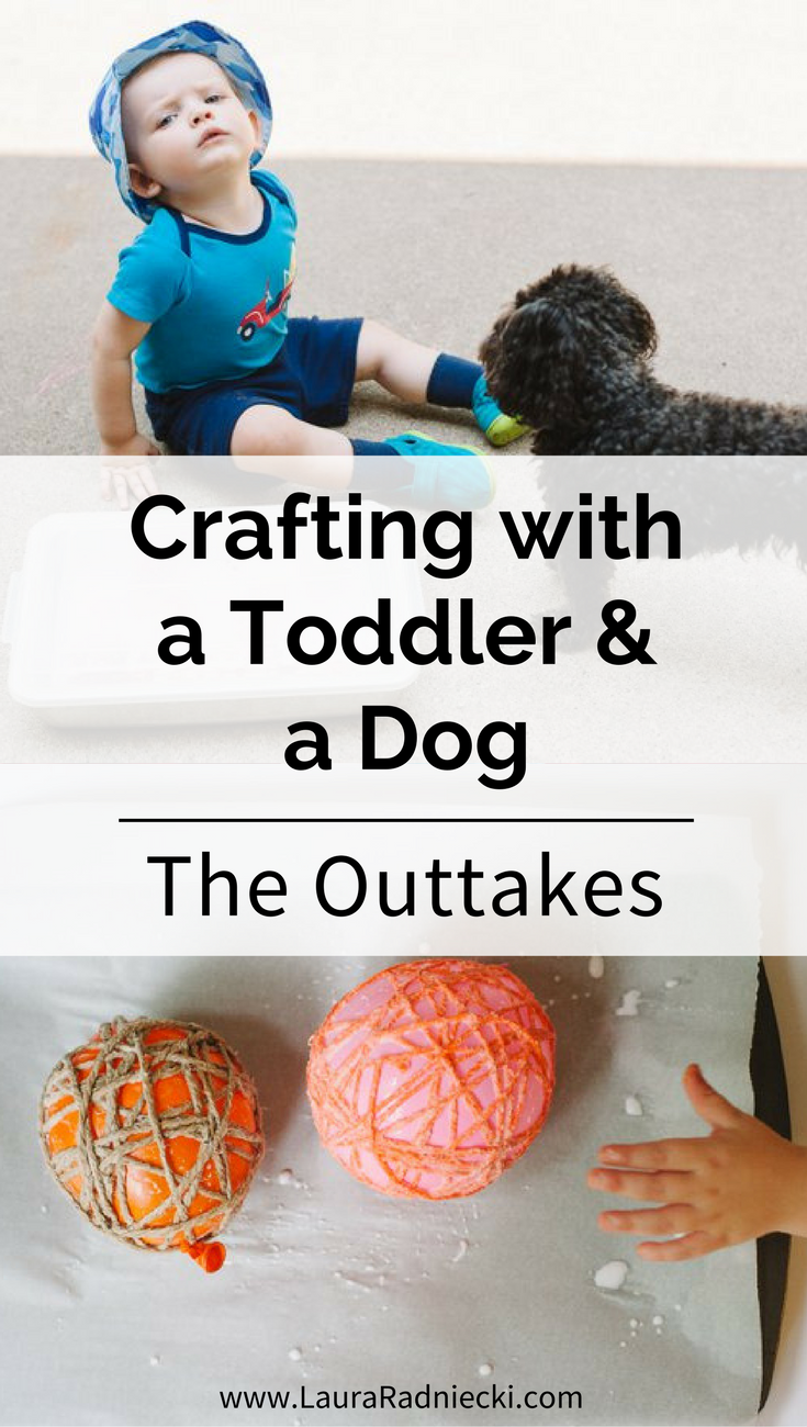 Crafting with a Toddler - The Outtakes