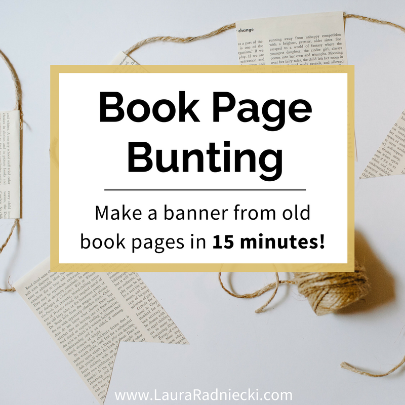 DIY Book Page Bunting Garland - How to make a book page banner - Book page garland diy, Book Page Crafts, Book Page Art