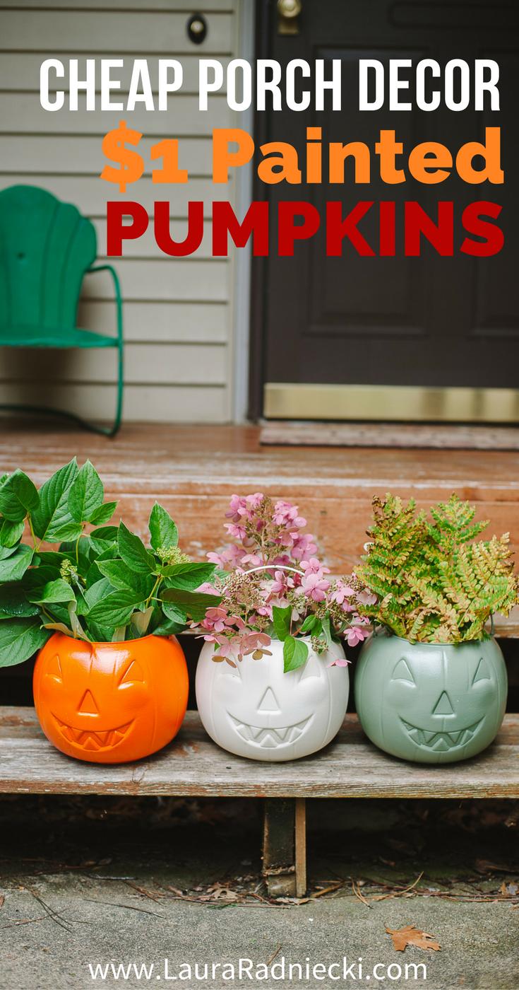 Cheap DIY Fall Porch Decor Idea - Painted $1 Plastic Pumpkins | One dollar Target Plastic Treat Buckets DIY Decorations