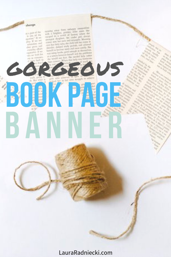 How to make a DIY book page bunting garland aka banner using old book pages.