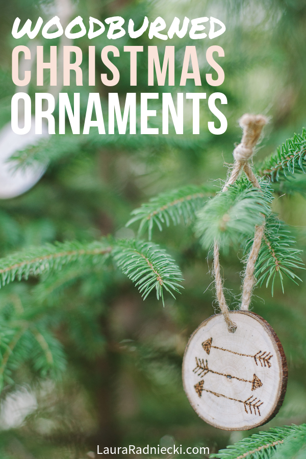 How to make wood burned Christmas ornaments for your tree