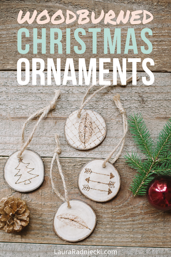 How to Make Wood Burned Christmas Ornaments on Wood Slices