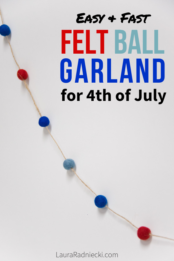How to Make a Fourth of July Felt Ball Garland