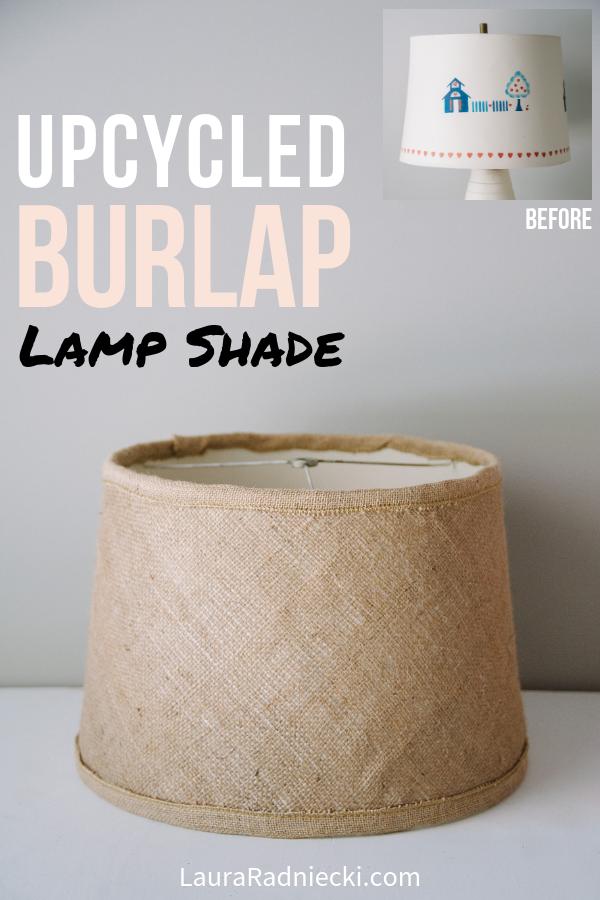 Upcycled Burlap Lamp Shade _ DIY Lampshade Makeover
