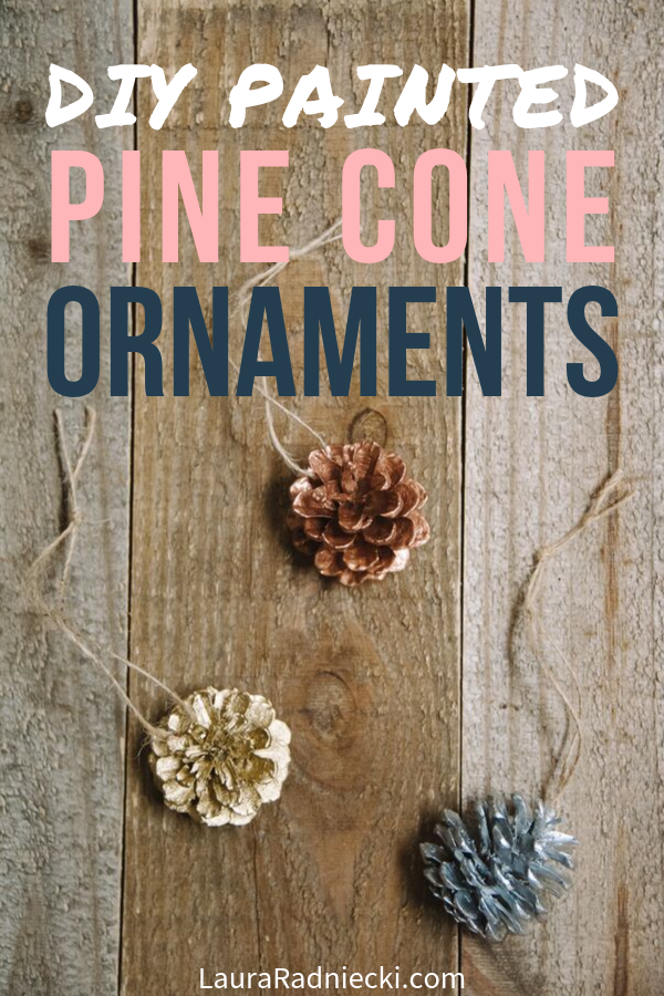 How to Make Painted DIY Pine Cone Christmas Ornaments